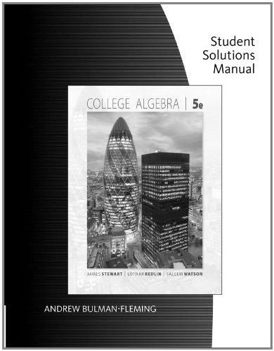 Student Solutions Manual for Stewart/Redlin/Watson's College Algebra, 5th