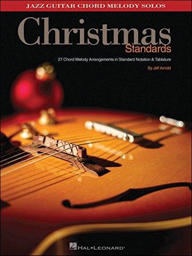 Hal Leonard Christmas Standards Jazz Guitar Chord Melody Solos - Jazz Guitar Tablature