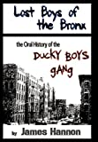 Lost Boys of the Bronx, James Hannon, 1452020558