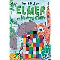 Elmer ve Su Aygırları