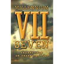 Millennium Seven: Biblical Secrets For Galactic Ascension in the 21st Century