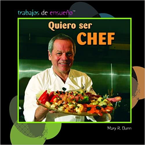 Descargar libros gratis en línea para iPod Quiero Ser Chef (I Want to Be a Chef) (Trabajos De Ensueno/ Dream Jobs) PDF CHM ePub