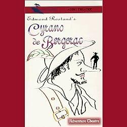 Cyrano de Bergerac (Dramatized)