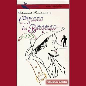 Amazon com: Cyrano de Bergerac (Dramatized) (Audible Audio Edition