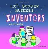 Li'l Booger Buddies Inventors Go to School