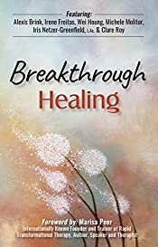 Breakthrough Healing: Conversation with Healers