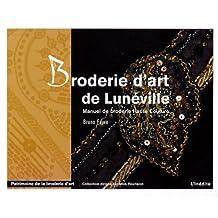BRODERIE DE LUNEVILLE (LA)