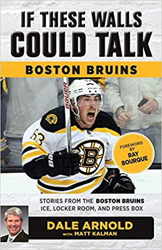 If These Walls Could Talk  Boston Bruins  Stories from the Boston Bruins  Ice 05e039517