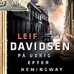 På udkig efter Hemingway | Leif Davidsen