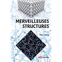 Merveilleuses structures (French Edition)