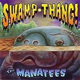 Swamp Thang by Manatees (2003-08-05)