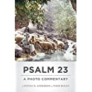 Psalm 23: A Photo Commentary