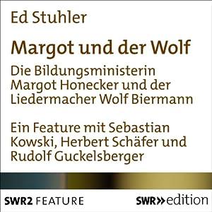 Margot und der Wolf Hörbuch