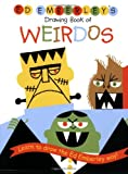 img - for Ed Emberley's Drawing Book of Weirdos (Ed Emberley Drawing Books) book / textbook / text book