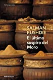Image of El ultimo suspiro del Moro / The Moor's Last Sigh (Contemporanea / Contemporary) (Spanish Edition)