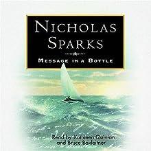 Message in a Bottle   Livre audio Auteur(s) : Nicholas Sparks Narrateur(s) : Kathleen Quinlan, Bruce Boxleitner