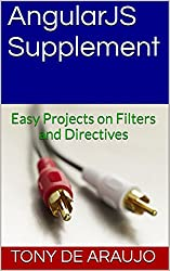 AngularJS Supplement: Easy Projects on Filters and Directives