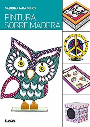 Pintura sobre madera (Spanish Edition) - Kindle edition by ...