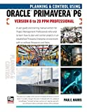 Planning and Control Using Oracle Primavera P6