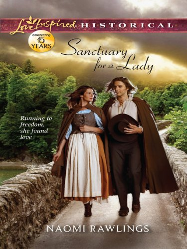 Sanctuary for a Lady (Love Inspired Historical) by [Rawlings, Naomi]