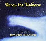 Across the Universe by Taylor's Universe