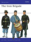The Iron Brigade (Men-at-Arms)