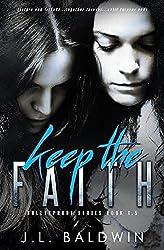 Keep the Faith (Bulletproof Series 1.5)