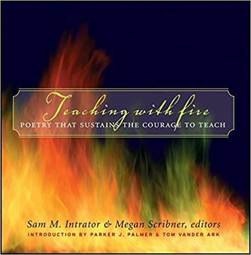 Amazon.com: Teaching with Fire: Poetry That Sustains the Courage ...