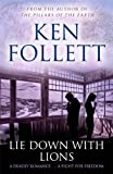 Front cover for the book Lie Down With Lions by Ken Follett