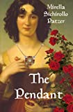 The Pendant: Historical Novel
