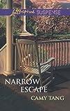 Narrow Escape (Sonoma Series Book 4)