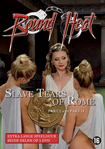 - Bound Heat: Slave Tears of Rome: Part I & II ( Slave Tears of Rome: Part 1 and 2 ) [ NON-USA FORMAT, PAL, Reg.0 Import - Netherlands ]