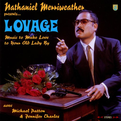 Present Make - Nathaniel Merriweather Presents...Lovage: Music to Make Love to Your Old Lady By