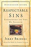 Respectable Sins Discussion Guide: Confronting the