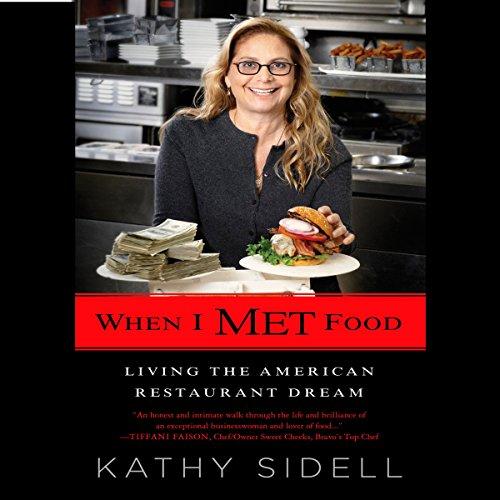 When I Met Food: Living the American Restaurant Dream