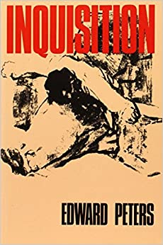 Inquisition by Edward Peters (1989-04-14)