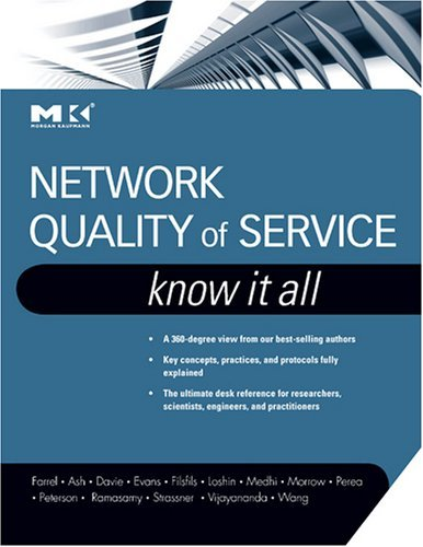 Download Network Quality of Service Know It All (Morgan Kaufmann Know It All) Pdf