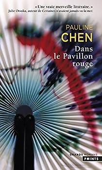 Dans le Pavillon rouge par Chen