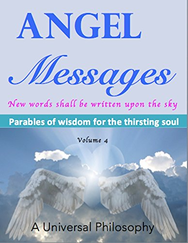 Angel Messages – Parables of Wisdom for the Thirsting Soul: New Words Shall Be Written upon the - Rays Logo New