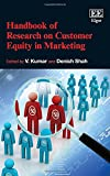 img - for Handbook of Research on Customer Equity in Marketing (Elgar Original Reference) (Research Handbooks in Business and Management) book / textbook / text book