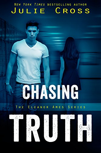 Chasing Truth (Eleanor Ames) by [Cross, Julie]