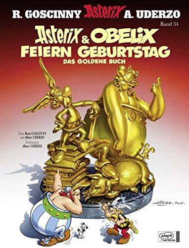 Goscinny und Uderzo präsentieren Asterix & Obelix feiern Geburtstag : das goldene Buch Gebundenes Buch – 22. Oktober 2009 René Goscinny Albert Uderzo Klaus Jöken Egmont Comic Collection