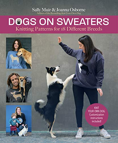 Dogs on Sweaters: Knitting Patterns for Over 18 Favorite - Pattern Dog Sweaters