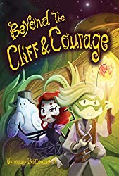 Beyond the Cliff and Courage (Lost Valley Book 1)