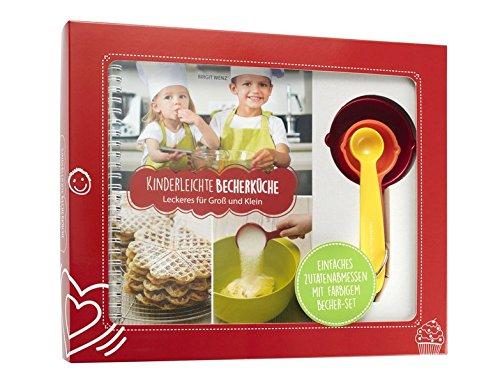 Kinderleichte Becherküche - Leckeres für Groß und Klein: Backset inkl. 3-teiliges Messbecher-Set (Kinderleichte Becherküche / Bekannt aus