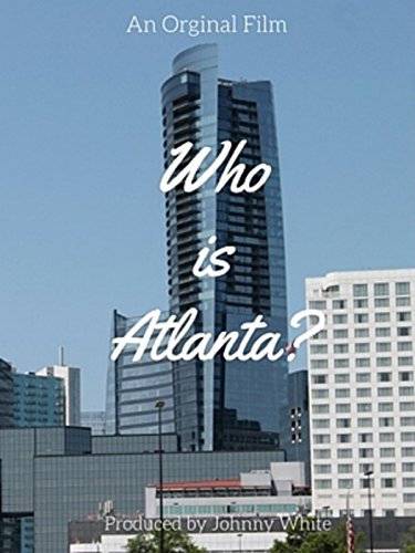 Who Is Atlanta