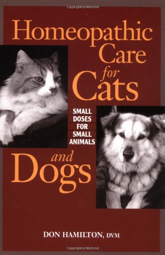 Homeopathic Care For Cats And Dogs  Small Doses For Small Animals