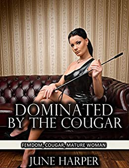 mature women being dominated