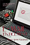 E-Mail Enticement, Mary Anne Graham, 1449564747