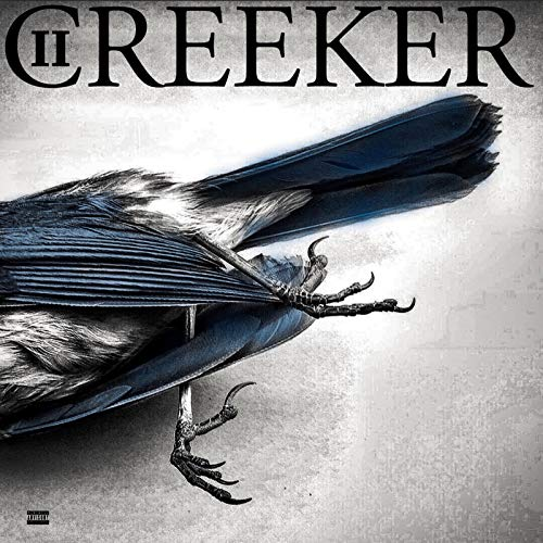 Creeker 2 [Explicit]
